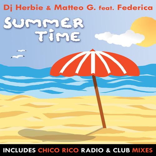 """DJ HERBIE & MATTEO G. Feat. FEDERICA """"Summertime"""""""