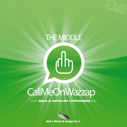 """THE MIDDLE """"Call Me On WazzApp"""""""