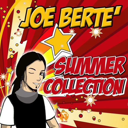 "JOE BERTE' ""Summer Collection"""