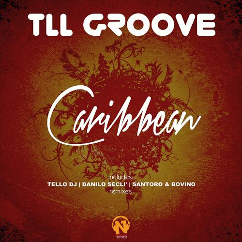 "TLL GROOVE ""Caribbean"""