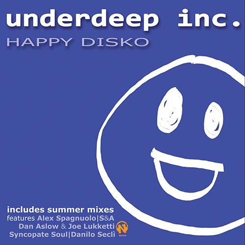 "UNDERDEEP INC. ""Happy Disko"""