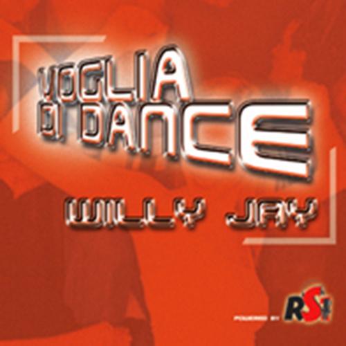 """WILLY JAY """"Voglia Di Dance"""""""