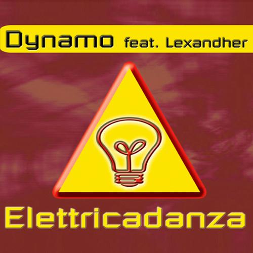 """DYNAMO feat. Lexandher """"Elettricadanza"""""""