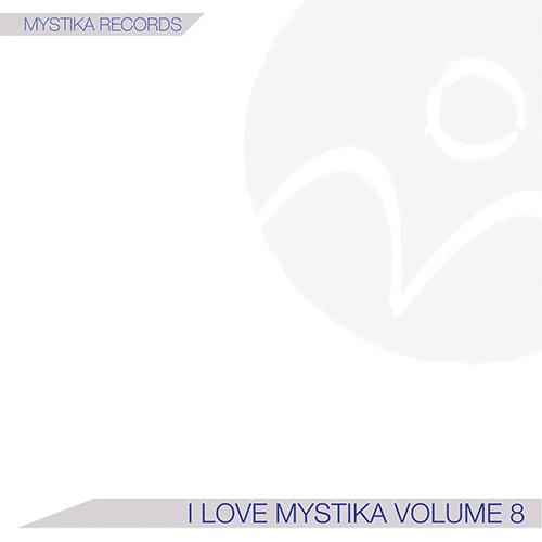 I LOVE MYSTIKA Vol.8