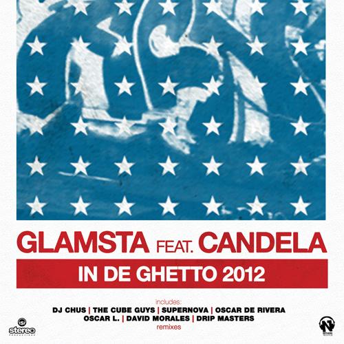 "GLAMSTA Feat. CANDELA  ""In De Ghetto 2012"""