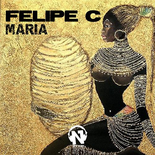 """FELIPE C """"Maria"""""""
