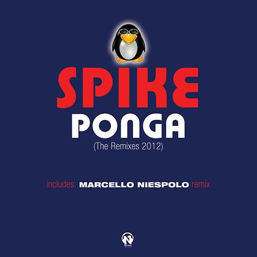 """SPIKE """"Ponga (The Remixes 2012)"""""""