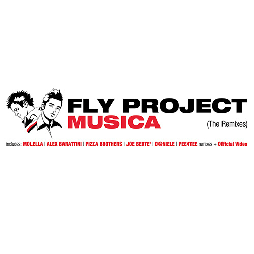 """FLY PROJECT """"Musica (The Remixes)"""""""