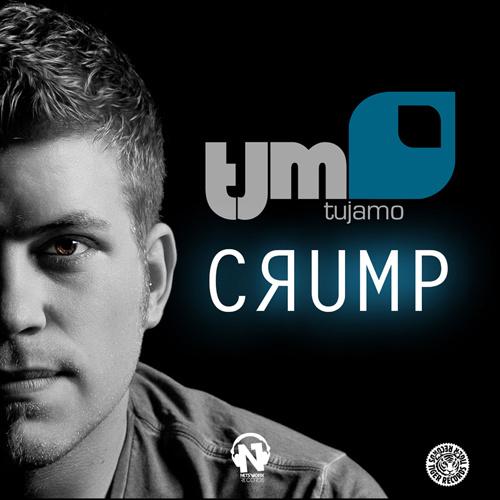 "TUJAMO ""Crump"""