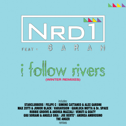 """NRD1 Feat. SARAH """"I Follow Rivers (Winter Remixes)"""""""