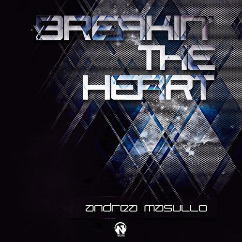 """ANDREA MASULLO """"Breakin' The Heart"""""""