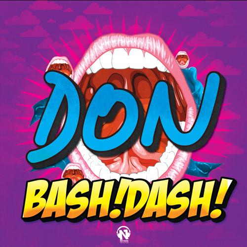"""BASH! DASH! """"Don"""""""