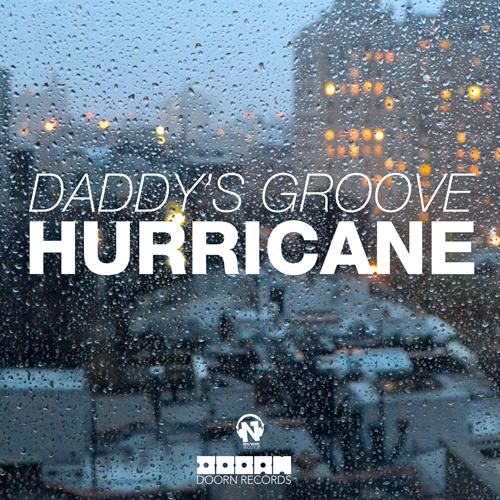 "DADDY'S GROOVE ""Hurricane"""