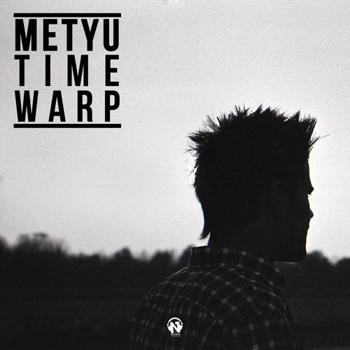 "METYU ""Time Warp"""