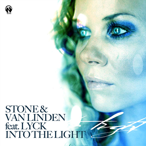 """STONE & VAN LINDEN Feat. LYCK """"Into The Light"""""""