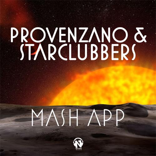 """PROVENZANO & STARCLUBBERS  """"Mash App"""""""