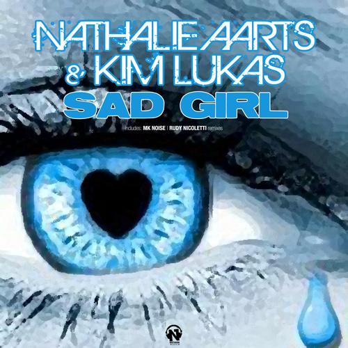 """NATHALIE AARTS & KIM LUKAS  """"Sad Girl"""""""
