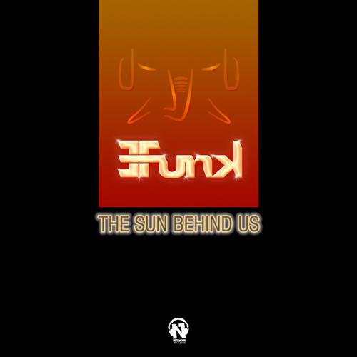 "E-FUNK ""The Sun Behind Us"""
