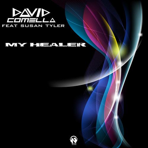 "DAVID COMELLA Feat. SUSAN TYLER ""My Healer"""