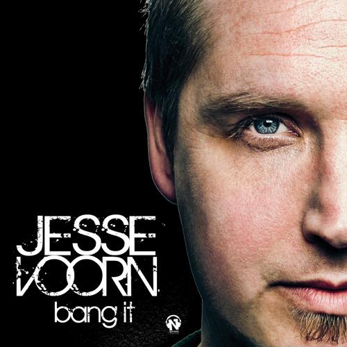 "JESSE VOORN ""Bang It"""