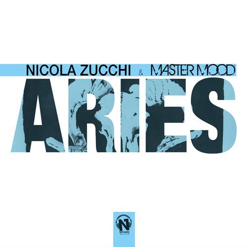 "NICOLA ZUCCHI & MASTER MOOD ""Aries"""