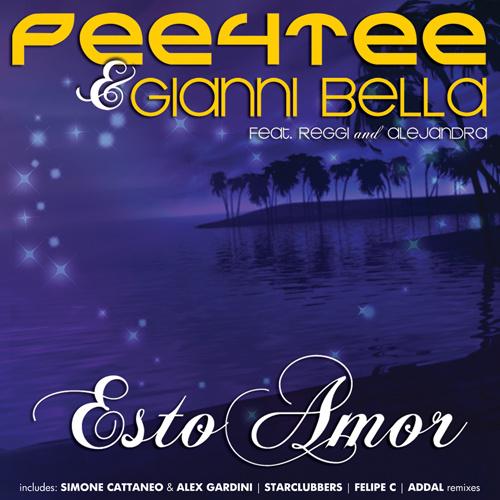 "PEE4TEE & GIANNI BELLA Feat. REGGI & ALEJANDRA  ""Esto Amor"""