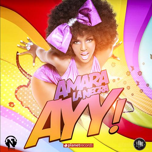 "AMARA LA NEGRA Feat. FUEGO & JOWELL ""Ayy"""