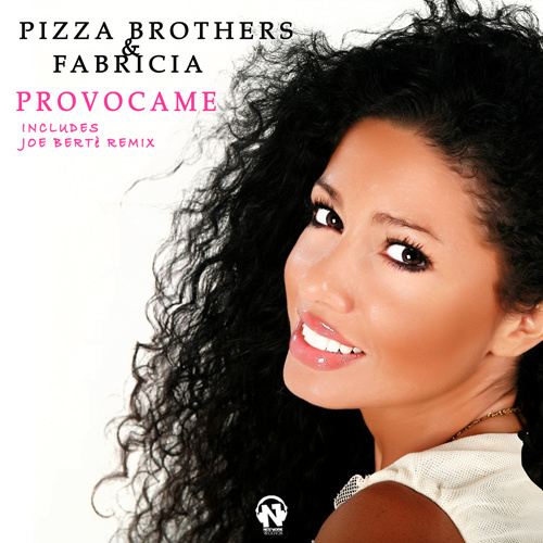 """PIZZA BROTHERS & FABRICIA  """"Provocame"""""""