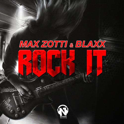 """MAX ZOTTI & BLAXX """"Rock It"""""""