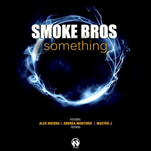 """SMOKE BROS """"Something"""""""