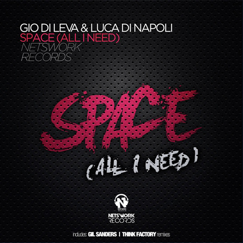 """GIO DI LEVA & LUCA DI NAPOLI  """"Space (All I Need)"""""""