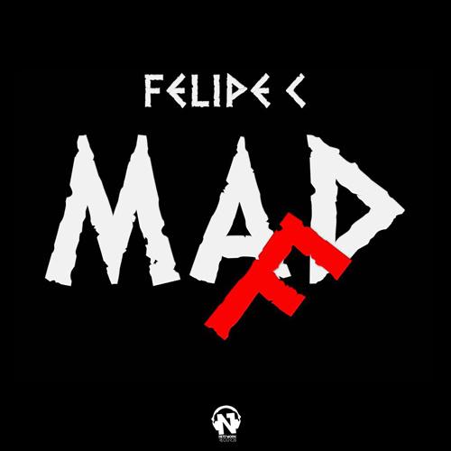 """FELIPE C  """"Mad F"""""""