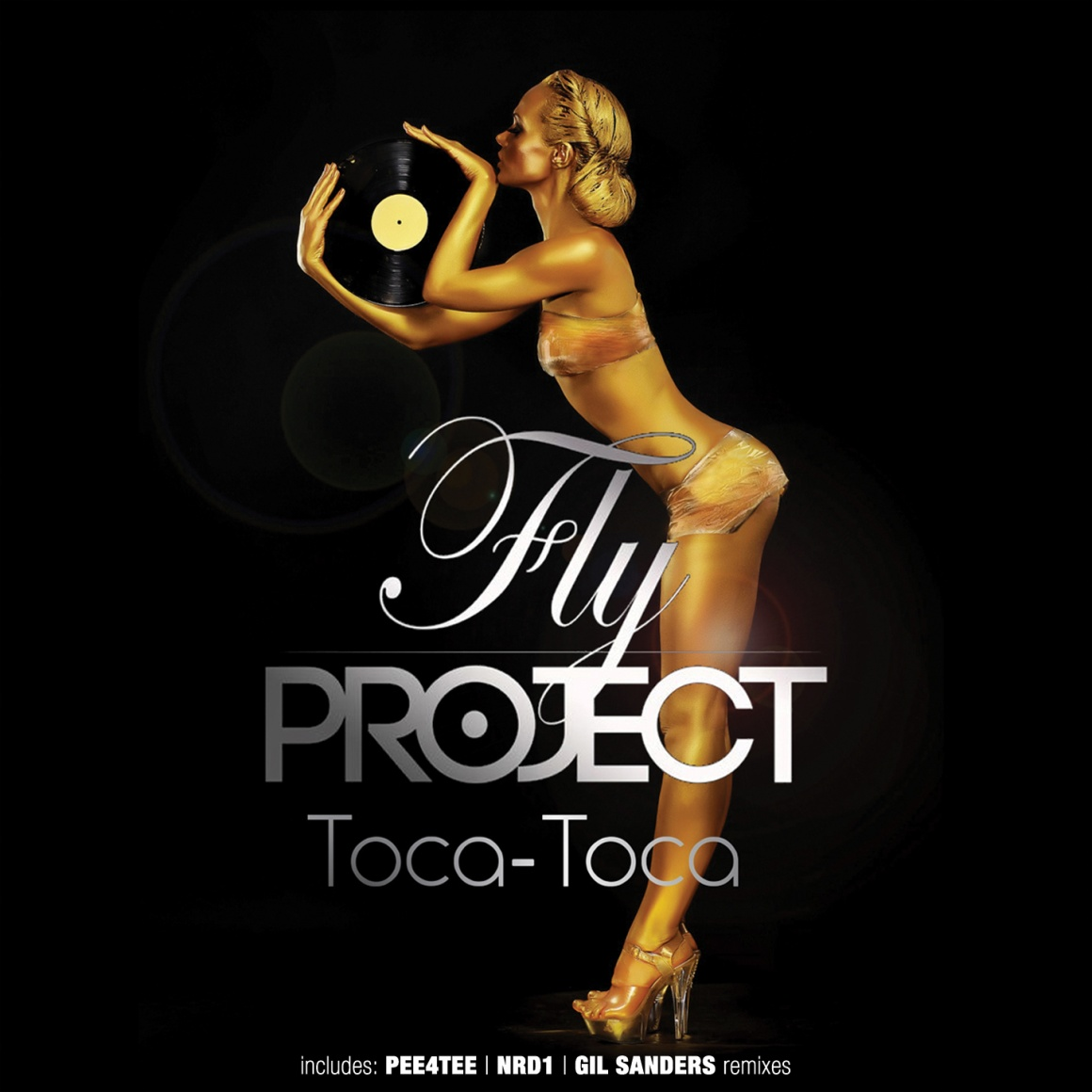 """FLY PROJECT """"Toca Toca (The Remixes)"""""""