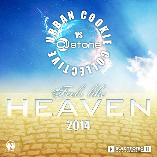 "URBAN COOKIE COLLECTIVE vs CJ STONE ""Feels Like Heaven"""