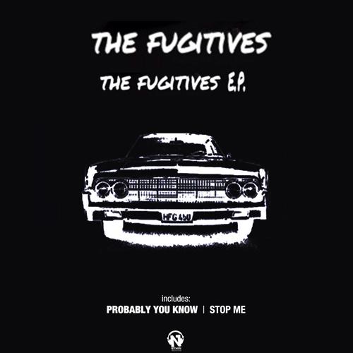 "THE FUGITIVES ""The Fugitives Ep"""