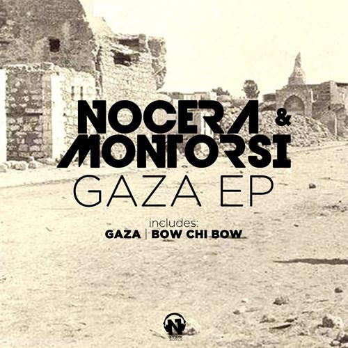"NOCERA & MONTORSI  ""Gaza Ep"""
