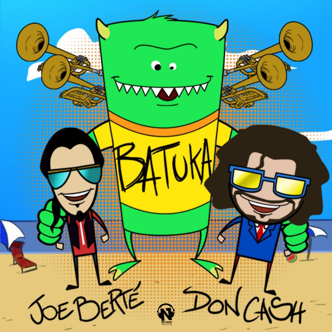 """JOE BERTE' & DON CASH """"Batuka"""""""