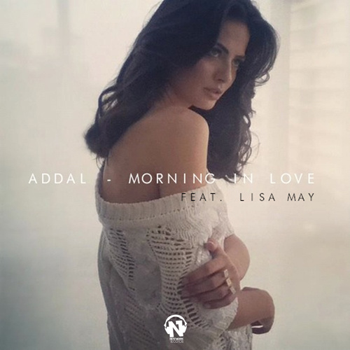 "ADDAL Feat. LISA MAY ""Morning In Love"""