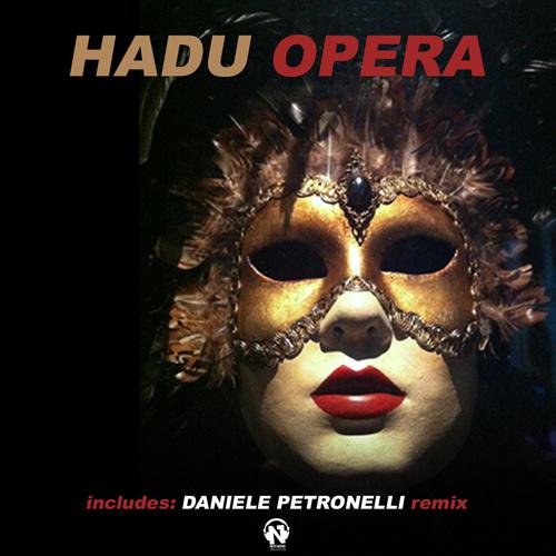 "HADU – ""Opera"""