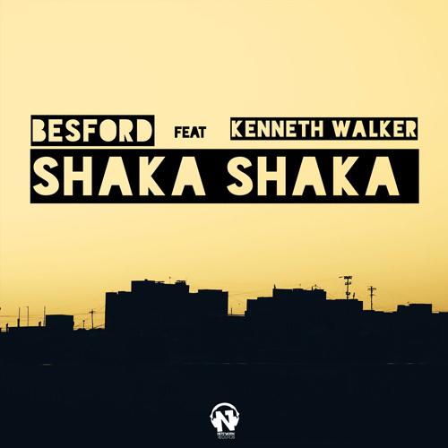 """BESFORD – """"Shaka Shaka"""" (Feat. KENNETH WALKER)"""