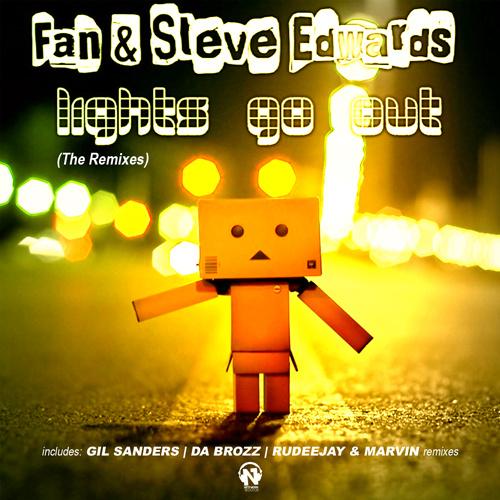 "FAN & STEVE EDWARDS  ""Lights Go Out"" (The Remixes)"