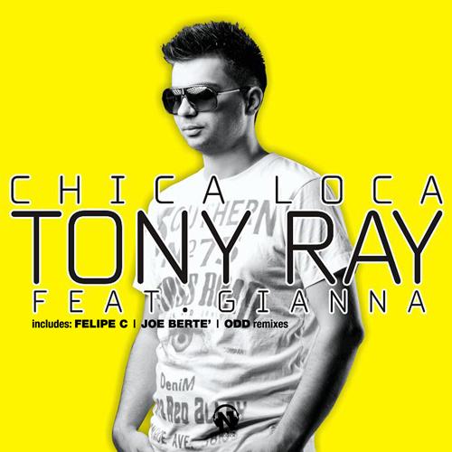"""TONY RAY Feat. GIANNA """"Chica Loca"""""""