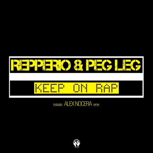 "REPPERIO & PEG LEG  ""Keep On Rap"""