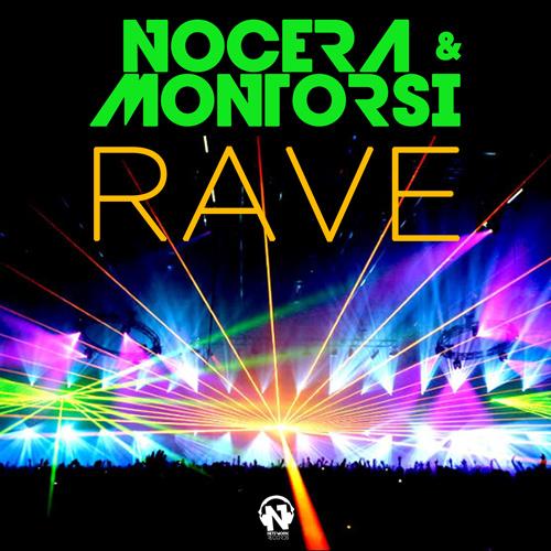 """NOCERA & MONTORSI  """"Rave"""""""