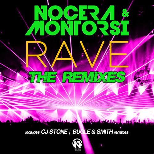 "NOCERA & MONTORSI  ""Rave"" (The Remixes)"